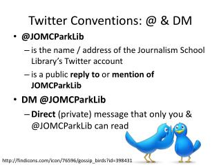 Twitter Conventions: @ & DM