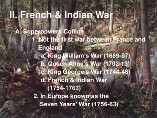 II. French & Indian War