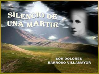 SILENCIO DE  UNA MARTIR