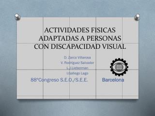 ACTIVIDADES FISICAS ADAPTADAS A PERSONAS CON DISCAPACIDAD VISUAL