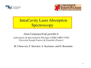 IntraCavity Laser Absorption  Spectroscopy