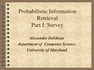 Probabilistic Information Retrieval Part I: Survey