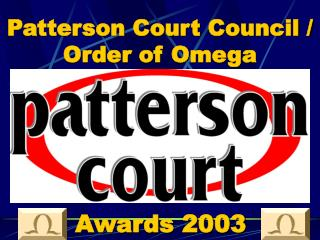 Patterson Court Council / Order of Omega