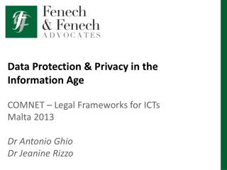 Data Protection & Privacy in the Information Age COMNET – Legal Frameworks for ICTs Malta 2013