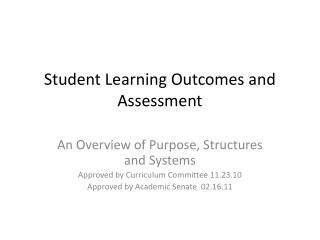 Student Learning Outcomes and Assessment