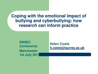 Coping with the emotional impact of bullying and cyberbullying: how research can inform practice