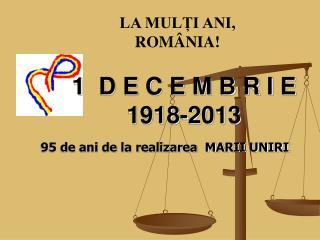 1  D E C E M B R I E   1918-2013