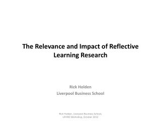 The Relevance and Impact of Reflective Learning Research