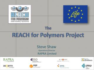 The REACH for Polymers Project