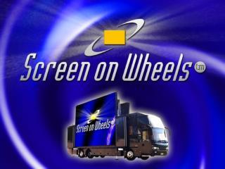 Screen on Wheels™ on maailman suurin liikuteltava