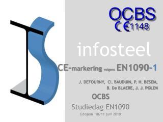 CE- markering  volgens EN1090 -1 J. DEFOURNY,  Cl. BAUDUIN, P. H. BESEM,