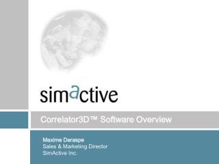 Correlator3D ™  Software Overview