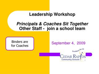 Leadership Workshop  Principals  Coaches Sit Together Other Staff -  join a school team