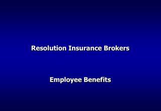 Resolution Insurance Brokers Employee Benefits
