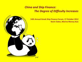 China and Ship Finance:  The Degree of Difficulty Increases