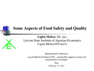 Some Aspects of Food Safety and Quality