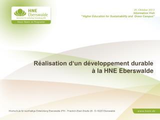 Réalisation d'un développement durable   à la HNE Eberswalde