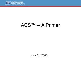 ACS    A Primer