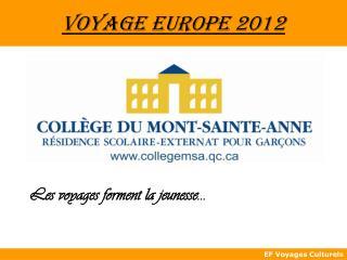 Voyage Europe 2012