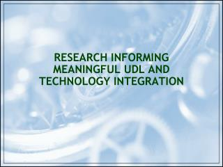 Research Informing Meaningful UDL and Technology Integration