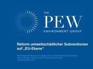 Nachhaltige Entwicklung nur möglich ohne umweltschädliche Subventionen