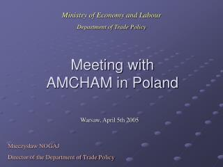 Meeting with AMCHAM in Poland