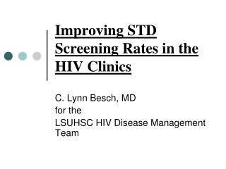 Improving STD Screening Rates in the HIV Clinics