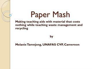 Paper Mash