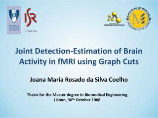 Joint Detection-Estimation of Brain Activity in fMRI using Graph Cuts