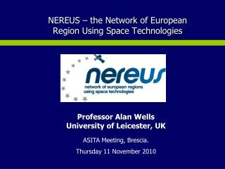 NEREUS – the Network of European Region Using Space Technologies
