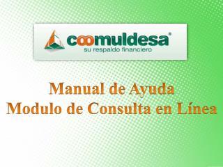 Manual de Ayuda Modulo de Consulta en L�nea