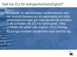 Vad har EU för befogenhet/behörighet?