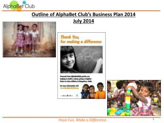 Outline  of  AlphaBet  Club's Business Plan  2014 July 2014