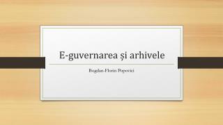 E- guvernarea ș i arhivele