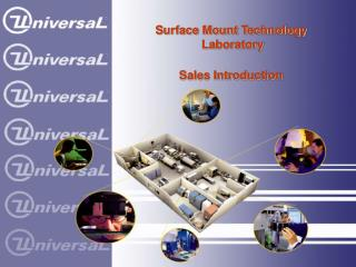 Surface Mount Technology  Laboratory Sales Introduction