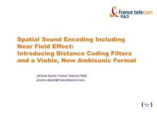J�r�me Daniel, France Telecom R&D jerome. ! daniel ! @ ! francetelecom