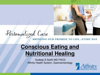 Conscious Eating and Nutritional Healing