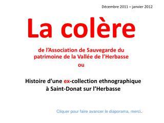 Histoire d'une  ex -collection ethnographique à Saint-Donat sur l'Herbasse