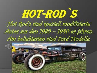 Hot- Rod`s