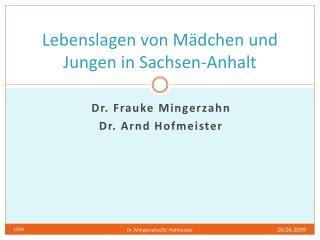Lebenslagen von Mädchen und Jungen in Sachsen-Anhalt