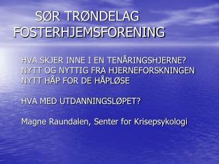 SØR TRØNDELAG FOSTERHJEMSFORENING