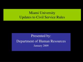 Miami University Updates to Civil Service Rules