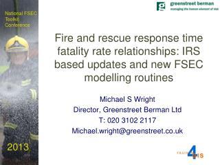 Michael S Wright Director, Greenstreet Berman Ltd T: 020 3102 2117
