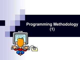 Programming Methodology (1)