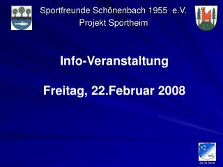 Info-Veranstaltung Freitag, 22.Februar 2008