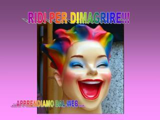 RIDI PER DIMAGRIRE!!!