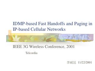 IDMP-based Fast Handoffs and Paging in  IP-based Cellular Networks