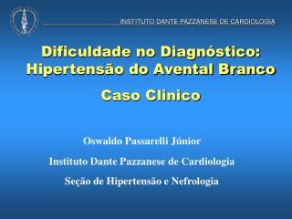 INSTITUTO DANTE PAZZANESE DE CARDIOLOGIA