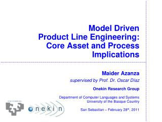 Model Driven  Product Line Engineering: Core Asset and Process  Implications
