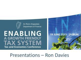 Presentations – Ron Davies